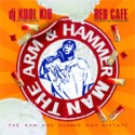 Red Cafe - The Arm & Hammer Man Mixtape mixtape cover art