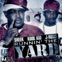 Sheek Louch & J-Hood - Runnin' The Yard mixtape cover art