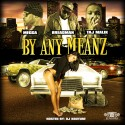 BAMM Ent. - By Any Means Necessary mixtape cover art