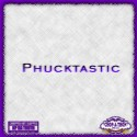 Phucktastic mixtape cover art