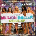 The Million Dollar Mash-Up mixtape cover art