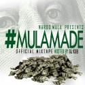 Nardo Mula - #MulaMade mixtape cover art