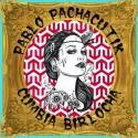 Pablo Pachacutik - Cumbia Birlocha EP mixtape cover art