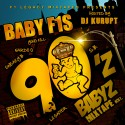 Baby F1's - 90's Babies mixtape cover art