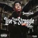 Bossman Julio - Live From The Struggle mixtape cover art