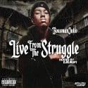 Bossman Julio - Live From The Struggle mixtape cover art