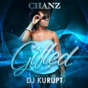 Chanz - Gifted mixtape cover art
