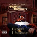 Crazy Crazy - Expect The Unexpected mixtape cover art