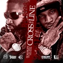 Cross The Line (Rick Ross Vs. Young Jeezy) mixtape cover art