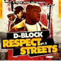 D-Block - Respect The Streets 3 mixtape cover art