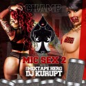 Da Champ - Mic Sex II mixtape cover art