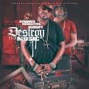 Destroy The Music mixtape cover art