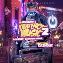 Destroy The Music 2 (Hosted By Ca$h Out) mixtape cover art