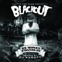 EZ Money - Blackout mixtape cover art
