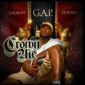 G.A.P. - Crown Me mixtape cover art