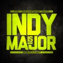 Indy Is Major mixtape cover art