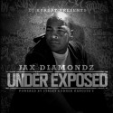 Jax Diamondz - Under Exposed mixtape cover art