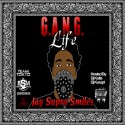 Jay Supra Smiles - G.A.N.G Life mixtape cover art