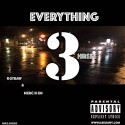K-$traw & Merc n Em - Everything 3hreee mixtape cover art