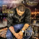 King Koahi - For The People EP mixtape cover art