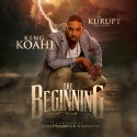 King Koahi - The Beginning mixtape cover art