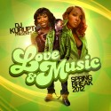 Love & Music (Spring Break 2012) mixtape cover art