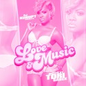 Love & Music (Hosted By Tori Gr8ce) mixtape cover art
