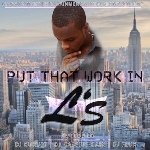 L's - Put That Work In