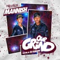 Mannish - Our Grind mixtape cover art
