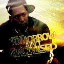 Memphis Mitch - Tomorrow Ain't Promised mixtape cover art