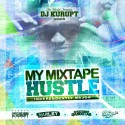 My Mixtape Hustle mixtape cover art