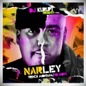 NARLEY (French Montana / Yo Gotti) mixtape cover art