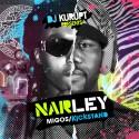Narley (Migos / Kickstand) mixtape cover art
