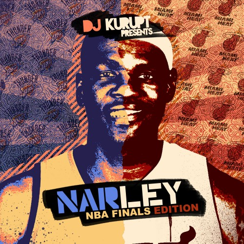 NARLEY (NBA Finals 2012) - DJ Kurupt