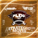 Plug Ent - Strategic Moves mixtape cover art