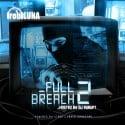 Rob Luna - Full Breach 2 mixtape cover art