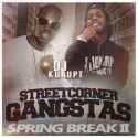 Streetcorner Gangstas (Spring Break II) mixtape cover art