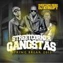 Streetcorner Gangstas Spring Break 2013 mixtape cover art