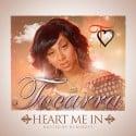 Tocarra Hamilton - Heart Me In mixtape cover art