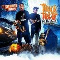 Trick Or Treat (For the Streets) mixtape cover art