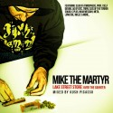 Mike The Martyr - Lake Street Store (Over The Counter) mixtape cover art