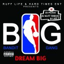 Bandit Gang - Dream Big mixtape cover art