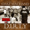 Chaz Machand - D.I.R.T.Y. (Death Is Real Trust Yourself) mixtape cover art