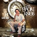 DG Yola - Mr. Broke Da Knob mixtape cover art