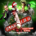 Fake I.D. 6 Christmas Special Edition (Hosted By Rich Homie Quan) mixtape cover art