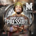 Mykko Montana - Applying Pressure mixtape cover art