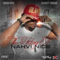 Nahvi Nice - The History Of Nahvi Nice mixtape cover art