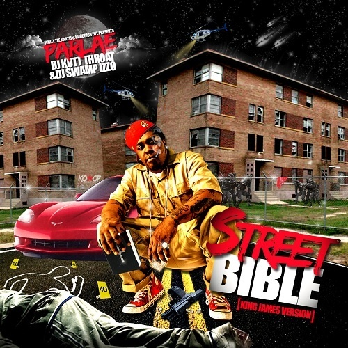 Parlae – Street Bible [Mixtape]