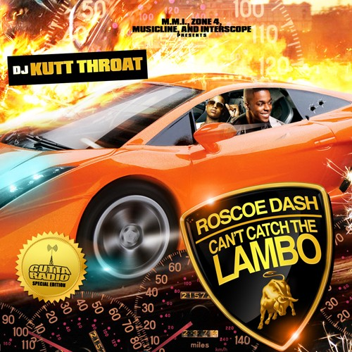 Roscoe Dash - Can't Catch The Lambo Mixtape