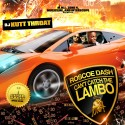 Roscoe Dash - Can't Catch The Lambo mixtape cover art
